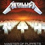 Metallica - Master Of Puppets (Remastered) [Expanded Edition]